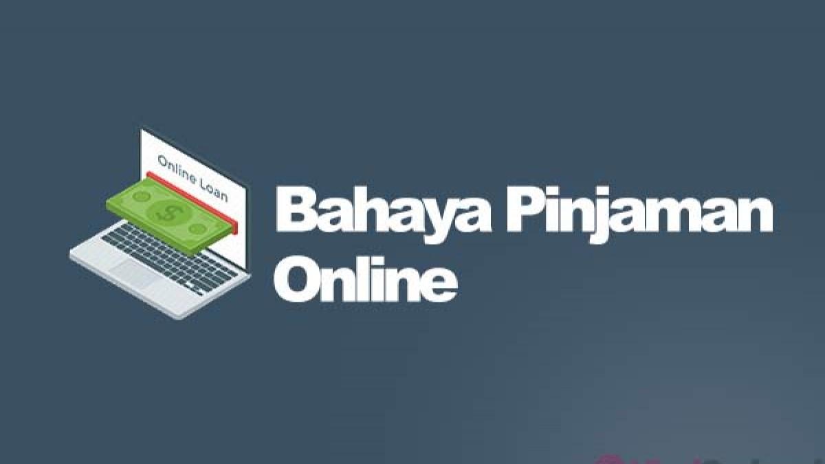 11 Bahaya Pinjaman Online Dan Resiko Jika Tidak Bayar Viralorchard