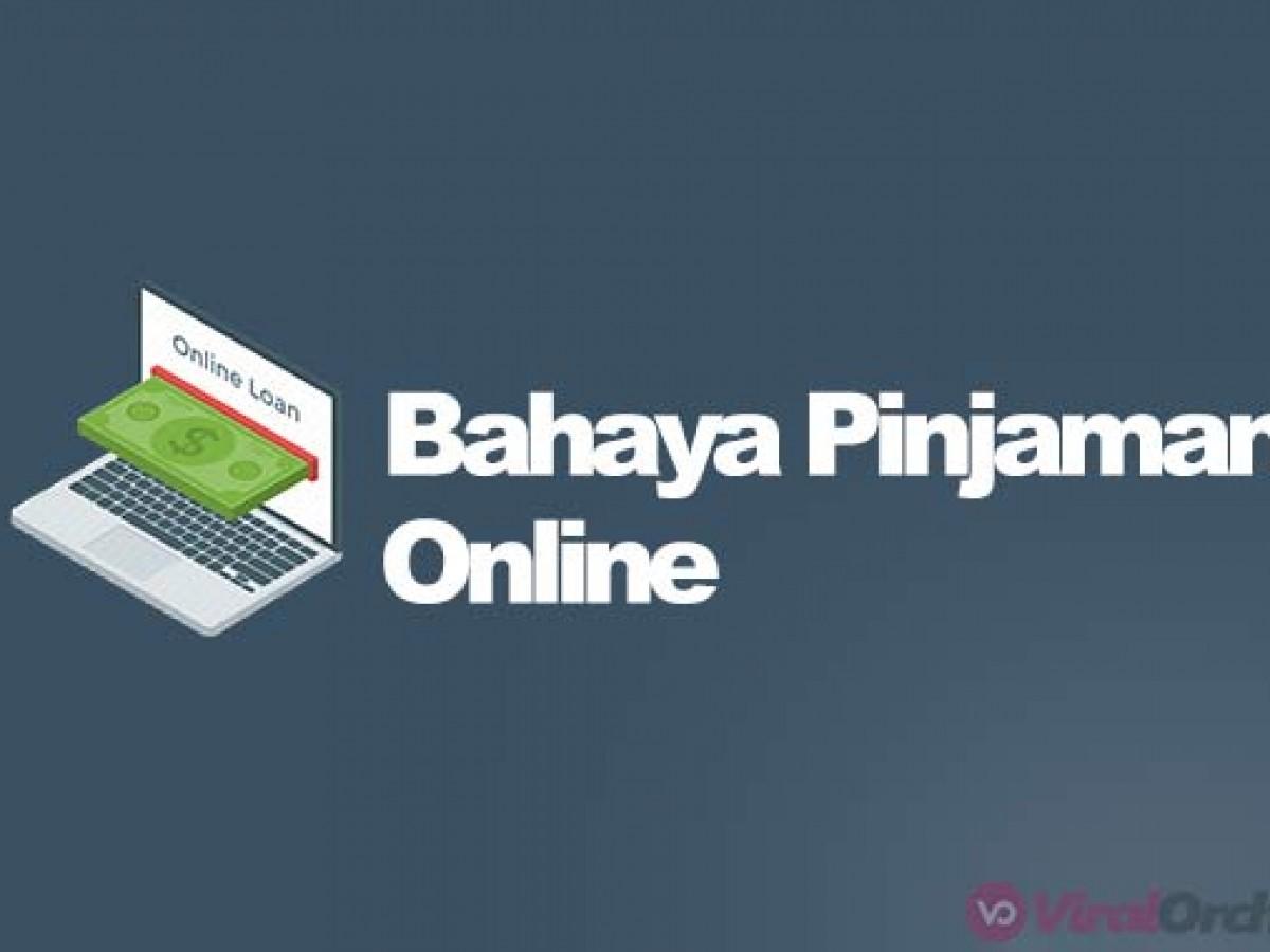11 bahaya pinjaman online dan resiko