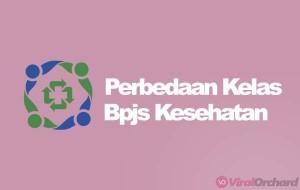 Perbedaan Kelas BPJS Kesehatan