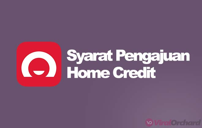 Syarat Home Credit 2020