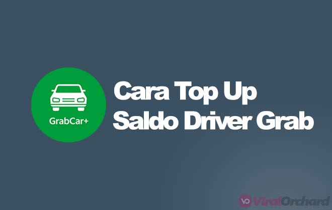 Cara Top Up Saldo Grab Driver