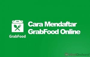 Cara Daftar GrabFood Online