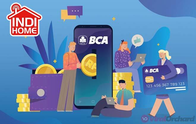 Cara Membayar IndiHome Lewat BCA