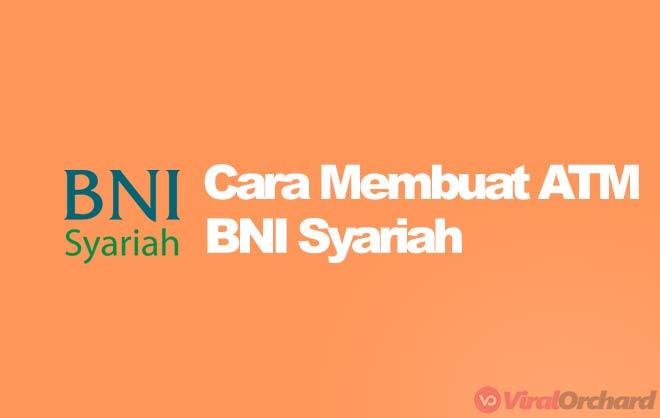 Cara Membuat ATM BNI Syariah