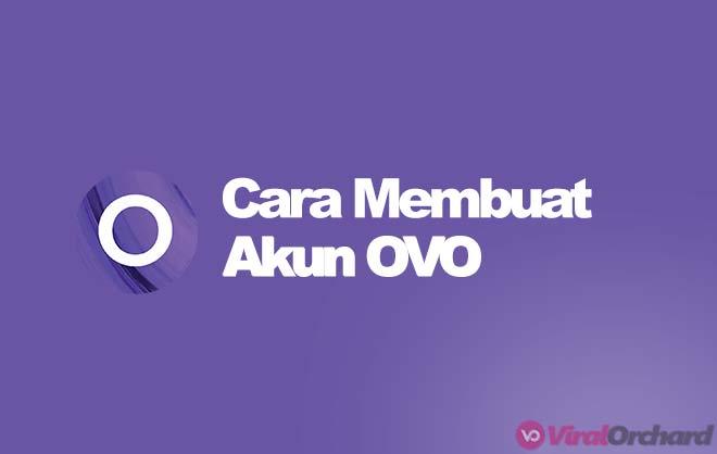 Cara Membuat Akun OVO