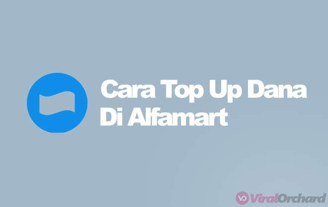 Cara Top Up Dana di Alfamart