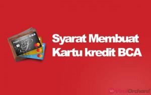 Syarat Membuat Kartu Kredit BCA