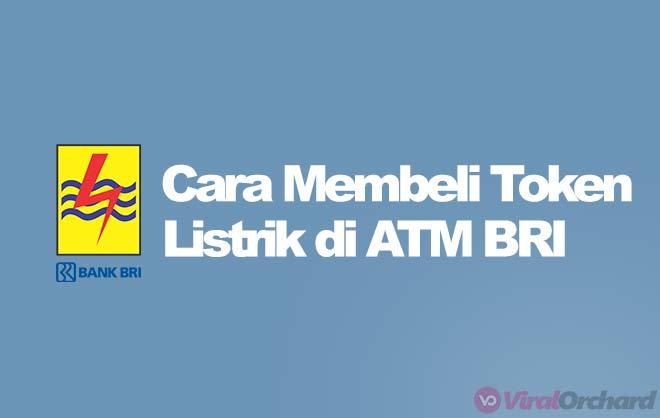 Cara Beli Token Listrik di ATM BRI