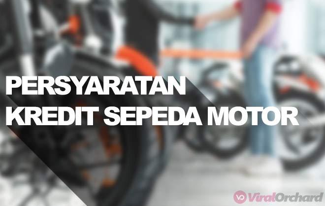 PERSYARATAN KREDIT MOTOR