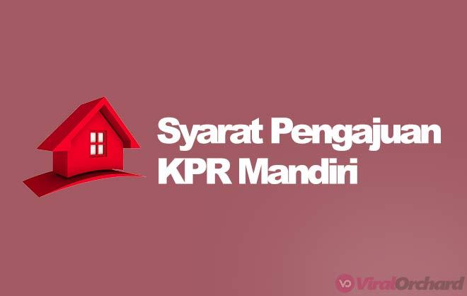 Syarat KPR Bank Mandiri