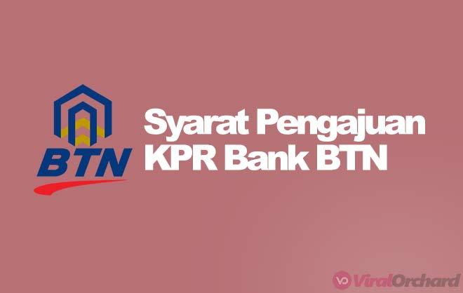 Syarat Pengajuan KPR Bank BTN