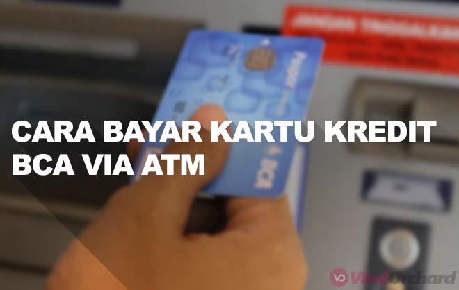 Cara Bayar Kartu Kredit BCA Lewat ATM