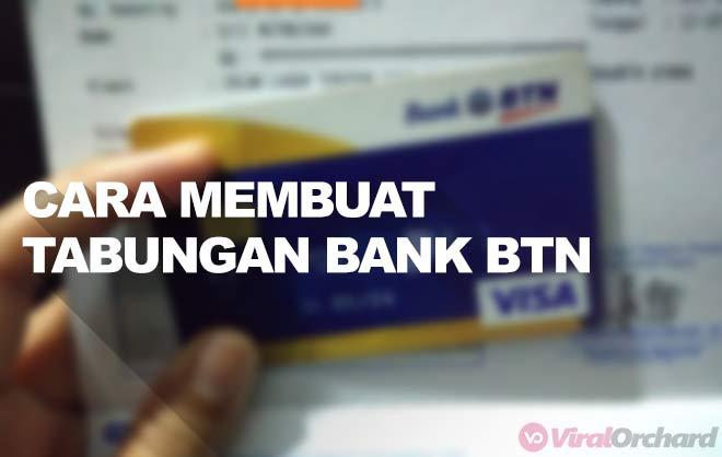 Cara Membuat Tabungan Bank BTN