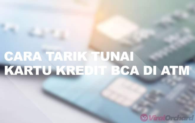 Cara Tarik Tunai Kartu Kredit BCA di ATM
