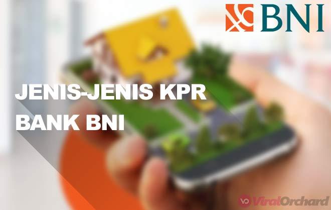 Jenis Jenis KPR Bank BNI