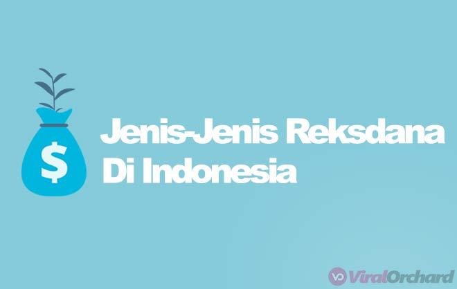 Jenis-Jenis Reksa Dana di Indonesia
