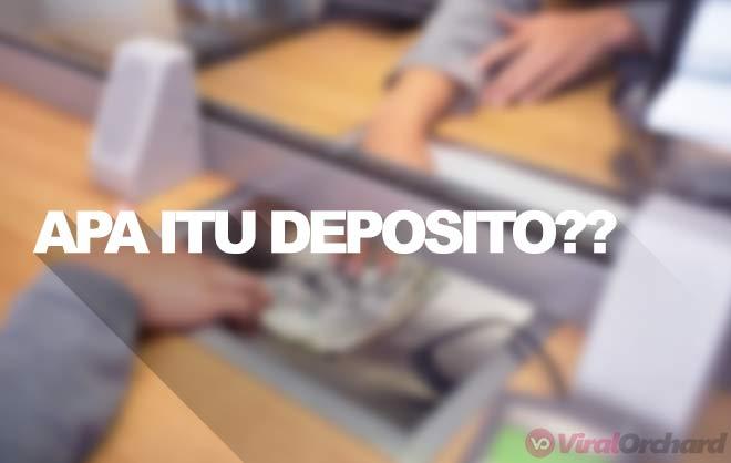 Pengertian Deposito di Bank