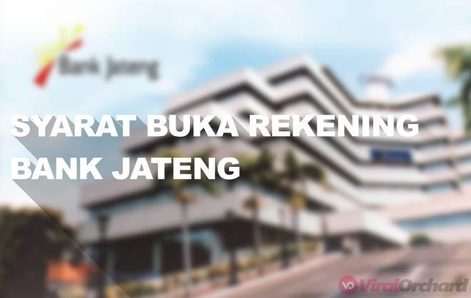 Persyaratan Buka Rekening Bank Jateng