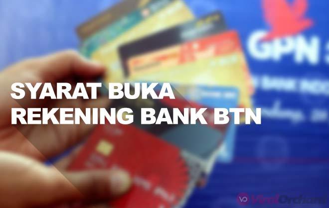 Persyaratan Buka Rekning Bank BTN