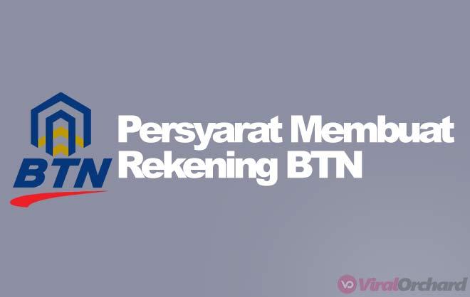 Syarat Buka Rekening BTN
