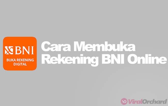 Cara Buka Rekening BNI Online 2020