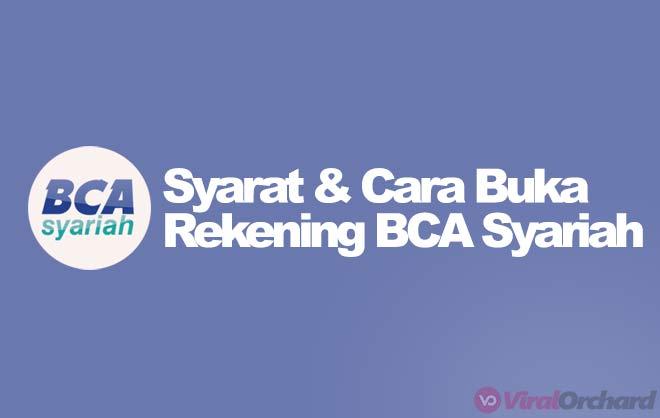 Syarat dan Cara Buka Rekening BCA Syariah