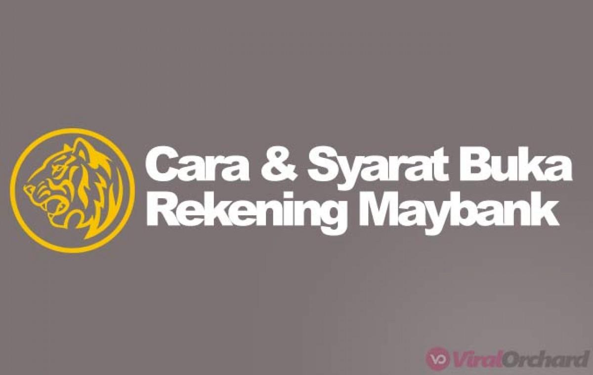 Syarat Buka Rekening Maybank 2020 Online Langsung Viralorchard