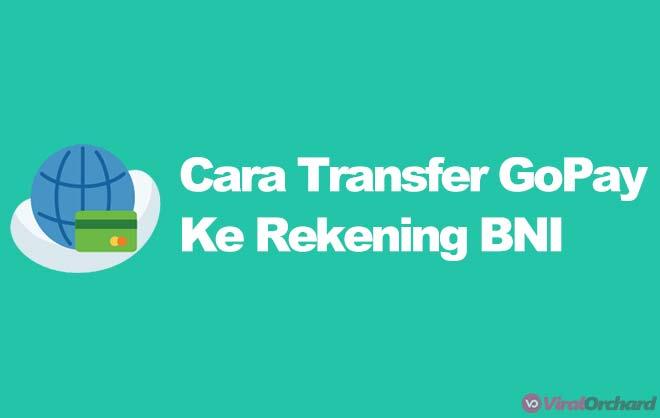 Cara Transfer GoPay Ke Rekening BNI