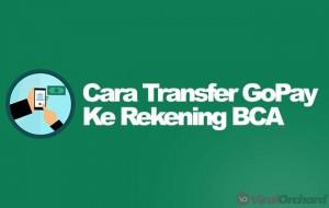 Cara Transfer GoPay ke BCA