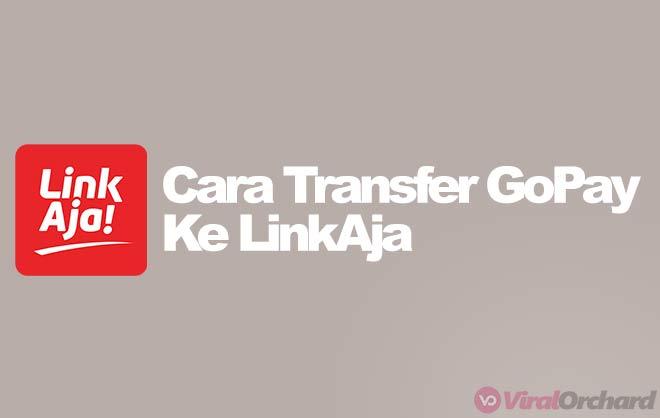 Cara Transfer GoPay ke LinkAja