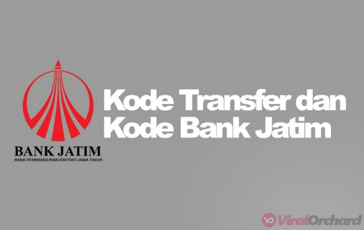 Kode Bank Jatim Cara Dan Kode Transfer Viralorchard