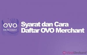 Cara Daftar OVO Merchant