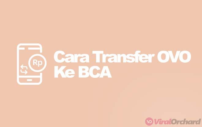 Cara Transfer OVO Ke BCA