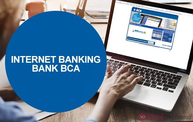 Keuntungan Memiliki Internet Banking BCA