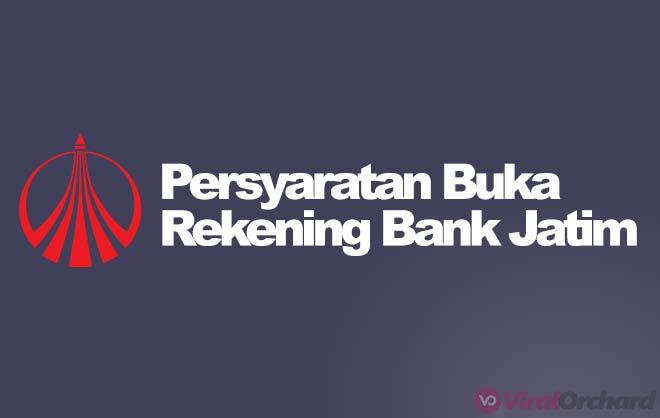 Persyaratan Buka Rekening Bank Jatim