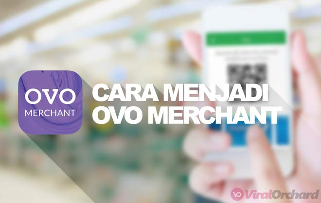 Syarat Daftar OVO Merchant