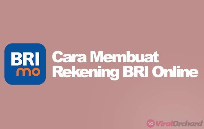 Syarat dan Cara Membuat Rekening BRI Online