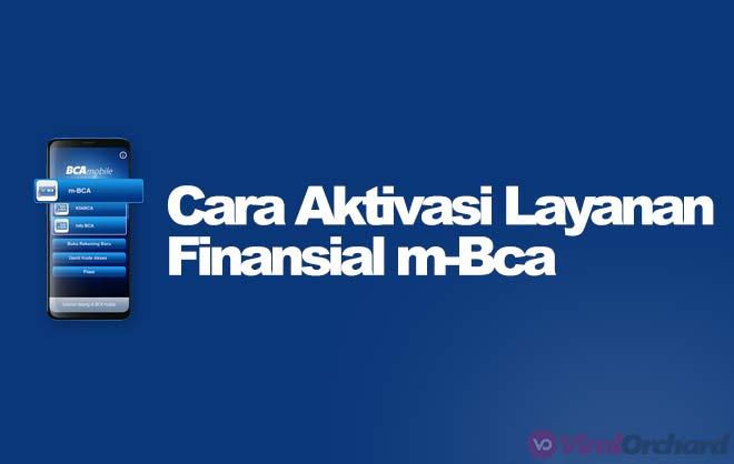 Cara Aktivasi Transaksi Finansial m-BCA