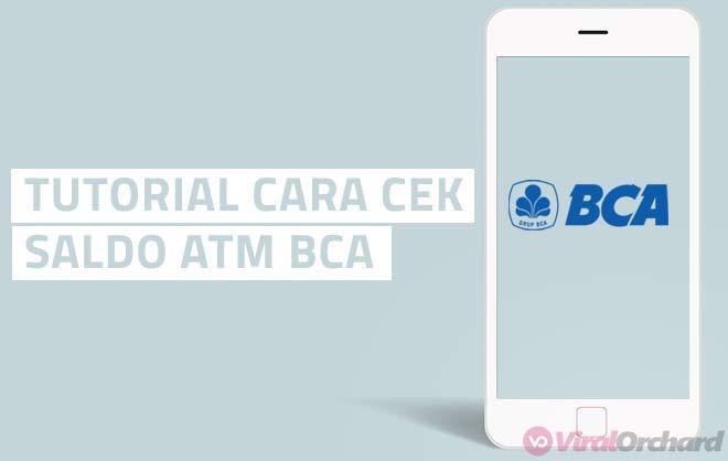Tutorial Cara Cek Saldo ATM BCA Lewat Hp