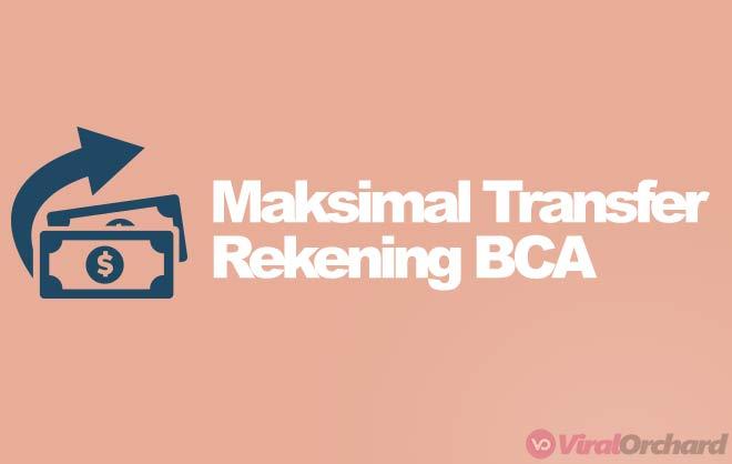Batas Maksimal Transfer BCA