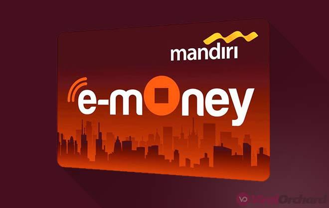Cara Daftar E-Money Mandiri
