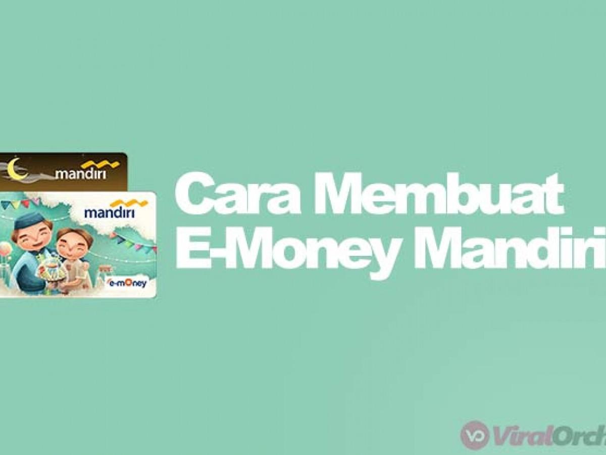 6 cara membuat e money mandiri fitur