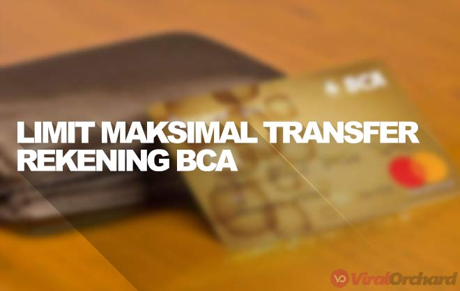 Limit Transfer Atm Bca