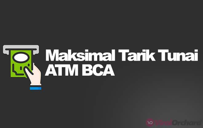 Limit Tarik Tunai BCA di ATM