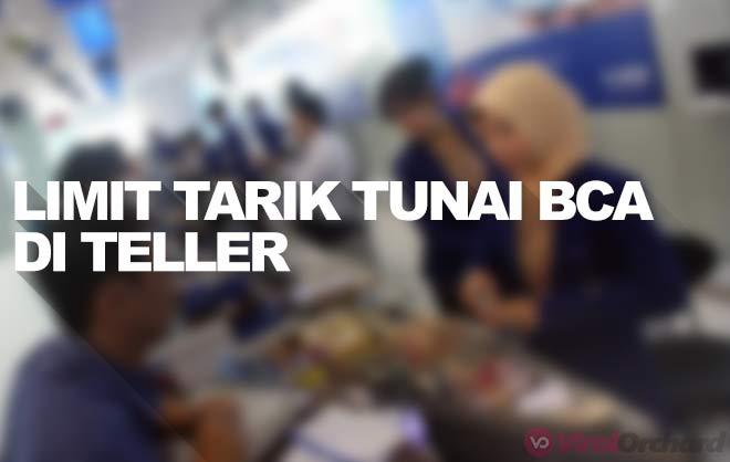 Limit Tarik Tunai BCA di Teller