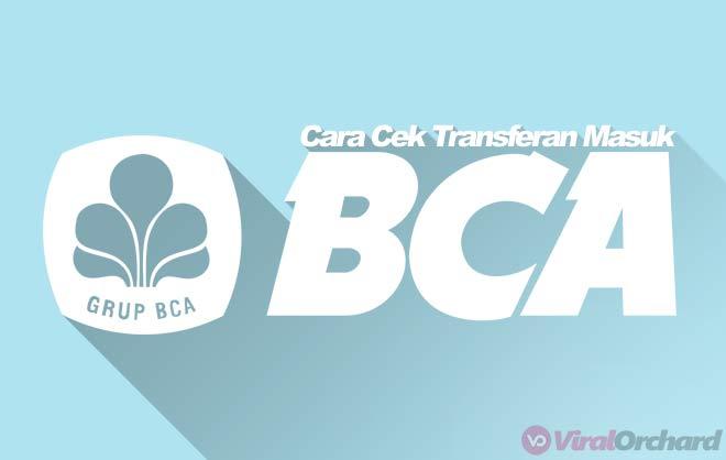 cara melihat transferan masuk di m banking bca