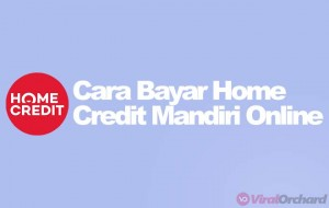 Cara Bayar Home Credit Via Mobile Banking Mandiri Online