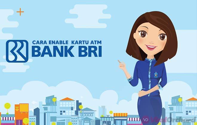 Cara Enable Kartu ATM BRI Lewat BRI Mobile