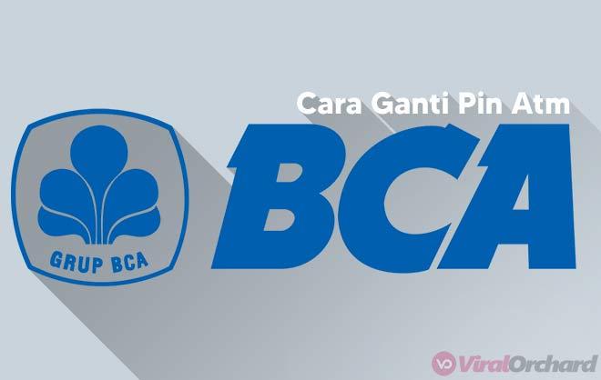 Cara Ganti PIN ATM BCA Lewat ATM