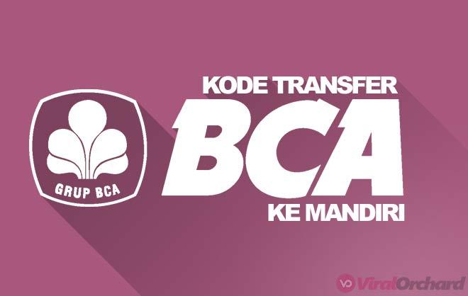 Kode Transfer Bank BCA ke Mandiri